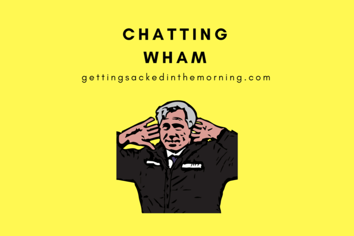 Chatting Wham
