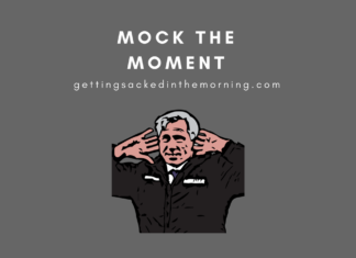 Mock the Moment