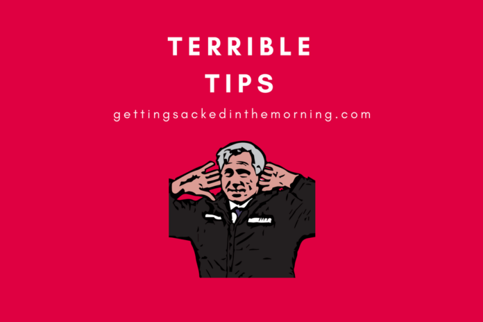 Terrible Tips